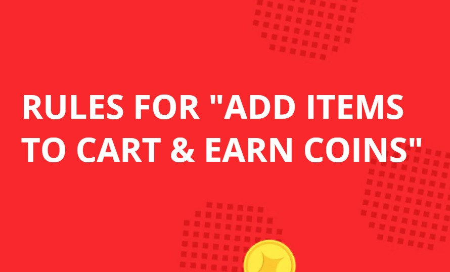 Rules for add items to cart & earn coins / Aliexpress Anniversary Sale 2019